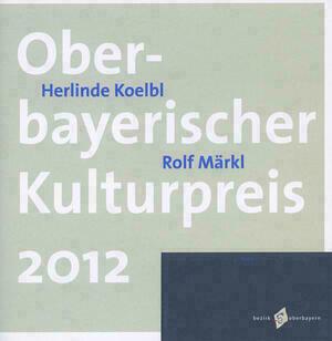 Oberbayerischer Kulturpreis 2012