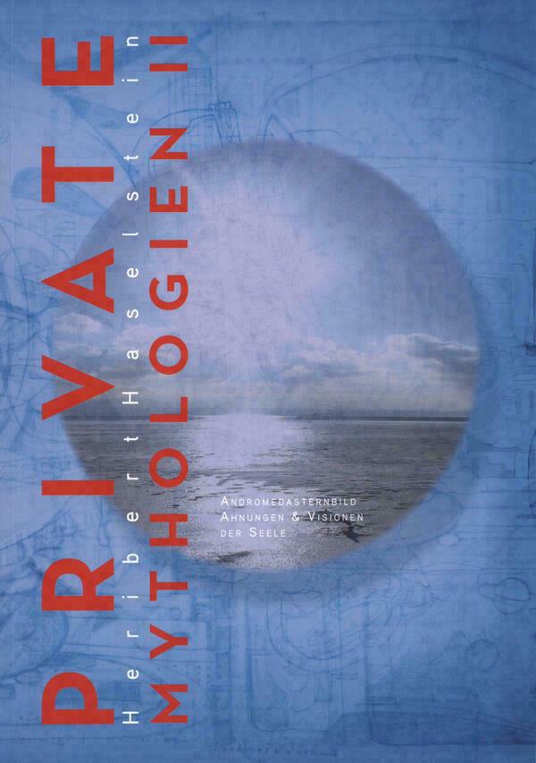 Heribert Haselstein: Mythologien II