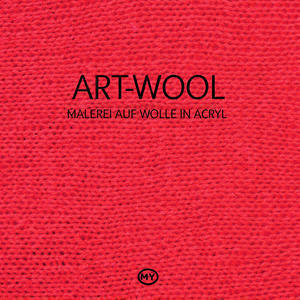 Art Wool: Malerei auf Wolle in Acryl