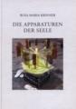 """Titelseite des Kunstkatalogs """"Die Apparaturen der Seele"""" von Rosa Maria Krinner"""