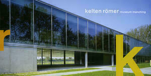 kelten römer museum manching