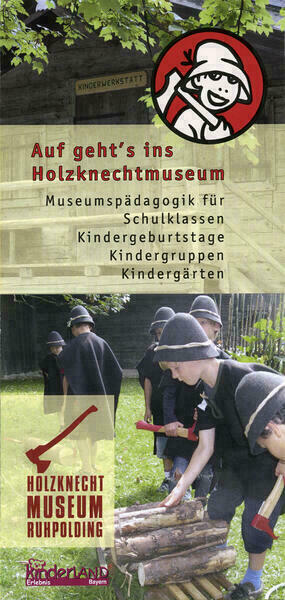 Holzknechtmuseum: Ruhpolding: Auf geht's ins Holzknechtmuseum