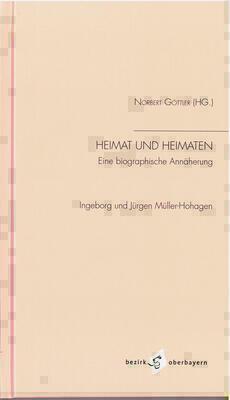 Norbert Göttler (Hg.) : Heimat und Heimaten - Eine biographische Annäherung